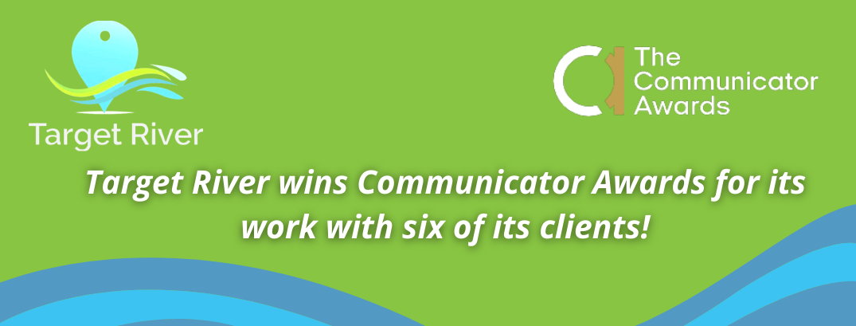 Target River Marketing Agency Wins Audio, Visual and Print Communicator Awards
